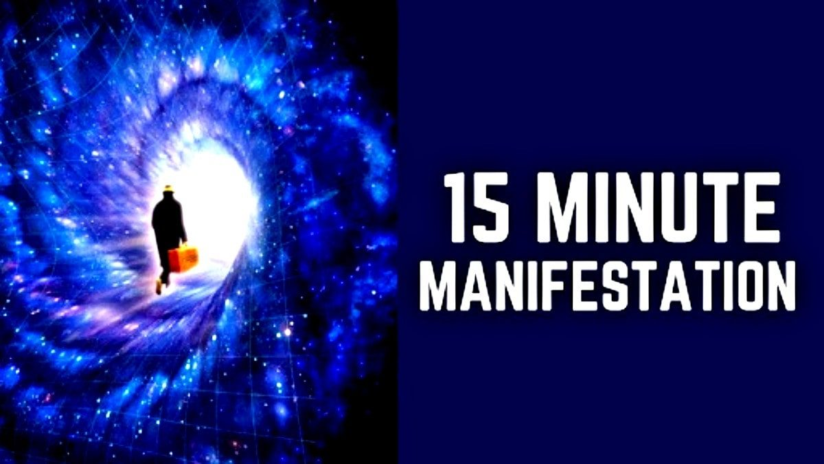 15-Minute Manifestation